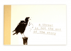 A threat is not the end of the story