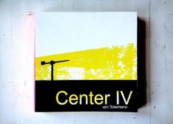 Center IV – ein Totentanz